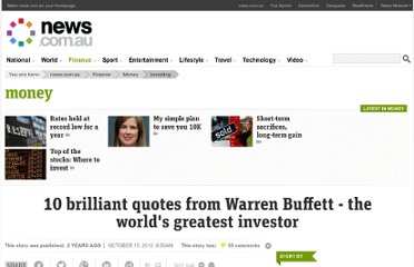 http://www.news.com.au/money/investing/warren-buffetts-wise-words/story-e6frfmdr-1226496064311