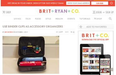 http://www.brit.co/use-binder-clips-as-accessory-organizers/