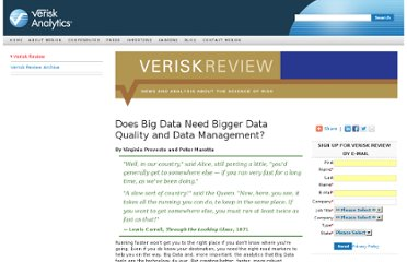 http://www.verisk.com/Verisk-Review/Articles/Does-Big-Data-Need-Bigger-Data-Quality-and-Data-Management.html