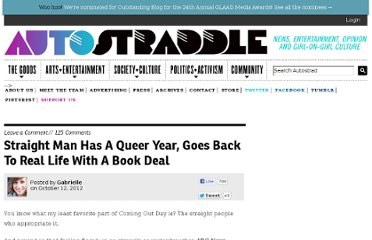 http://www.autostraddle.com/straight-man-has-a-queer-year-goes-back-to-real-life-with-a-book-deal-147831/
