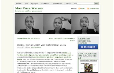 http://moncherwatson.wordpress.com/2012/10/17/excel-consolidez-vos-donnees-1-de-3/