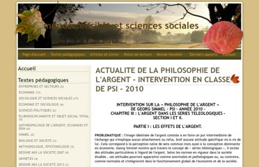 http://mondesensibleetsciencessociales.e-monsite.com/pages/articles/sur-georg-simmel/actualite-de-la-philosophie-de-l-argent-intervention-en-classe-de-psi-2010.html