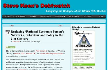 http://www.debtdeflation.com/blogs/2012/10/18/replacing-rational-economic-person-networks-behaviour-and-policy-in-the-21st-century/