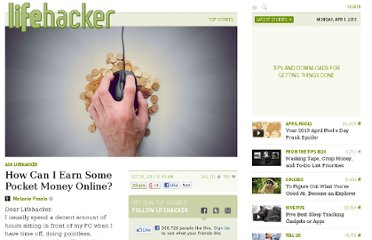 http://lifehacker.com/5952900/how-can-i-earn-some-pocket-money-online