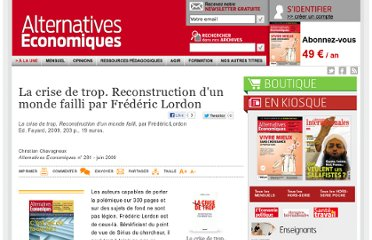 http://www.alternatives-economiques.fr/la-crise-de-trop--reconstruction-d-un-monde-failli-par-frederic-lordon_fr_art_841_43264.html