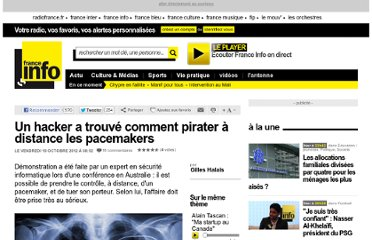 http://www.franceinfo.fr/high-tech/un-hacker-a-trouve-comment-pirater-a-distance-les-pacemakers-773715-2012-10-19
