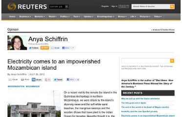 http://blogs.reuters.com/anya-schiffrin/2012/07/26/electricity-comes-to-an-impoverished-mozambican-island/