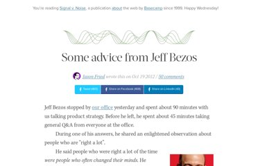 http://37signals.com/svn/posts/3289-some-advice-from-jeff-bezos