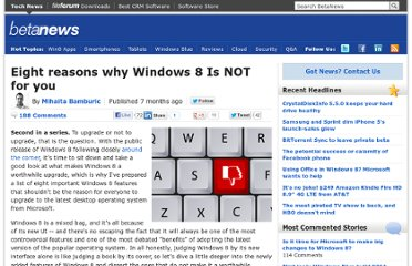 http://betanews.com/2012/08/24/eight-reasons-why-windows-8-is-not-for-you/