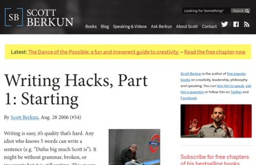 http://scottberkun.com/essays/54-writing-hacks-part-1-starting/