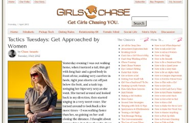 http://www.girlschase.com/content/tactics-tuesdays-get-approached-women