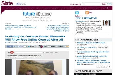 http://www.slate.com/blogs/future_tense/2012/10/19/minnesota_coursera_ban_state_won_t_crack_down_on_free_online_courses_after.html