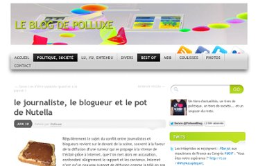 http://polluxe.wordpress.com/2010/06/30/le-journaliste-le-blogueur-et-le-pot-de-nutella/