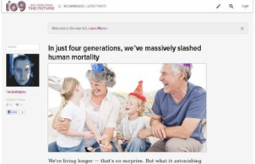 http://io9.com/5952612/in-just-four-generations-weve-massively-slashed-human-mortality