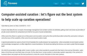 http://www.faveeo.com/computer-assisted-curation-lets-figure-out-best-system-help-scale-curation-operations