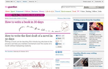 http://www.guardian.co.uk/books/2012/oct/20/writing-your-novel-30-days-method