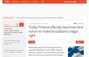 http://thenextweb.com/eu/2010/07/01/today-finland-officially-becomes-first-nation-to-make-broadband-a-legal-right/