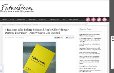 http://www.futurederm.com/2012/06/20/3-reasons-why-baking-soda-and-apple-cider-vinegar-destroy-your-hair-and-what-to-use-instead/