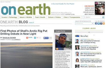 http://www.onearth.org/blog/first-photos-of-shells-arctic-rig-add-perspective-to-drilling-debate