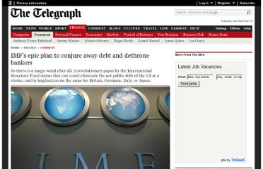 http://www.telegraph.co.uk/finance/comment/9623863/IMFs-epic-plan-to-conjure-away-debt-and-dethrone-bankers.html