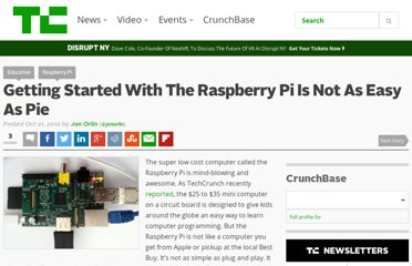 http://techcrunch.com/2012/10/21/getting-started-with-the-raspberry-pi-is-not-as-easy-as-pie/