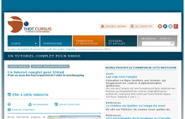 http://cursus.edu/institutions-formations-ressources/formation/18865/tutoriel-complet-pour-xmind/