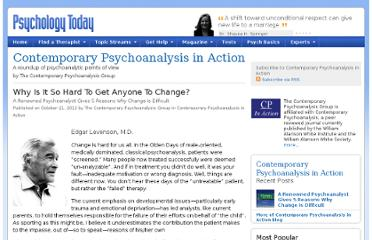 http://www.psychologytoday.com/blog/contemporary-psychoanalysis-in-action/201210/why-is-it-so-hard-get-anyone-change