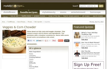 http://www.mydailymoment.com/recipes/veggies_corn_chowder.php