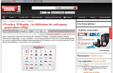 http://www.clubic.com/television-tv/actualite-349878-freebox-tvreplay-television-rattrapage-catch-up-tv.html