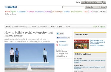 http://www.guardian.co.uk/social-enterprise-network/2012/oct/22/build-social-enterprise-make-money