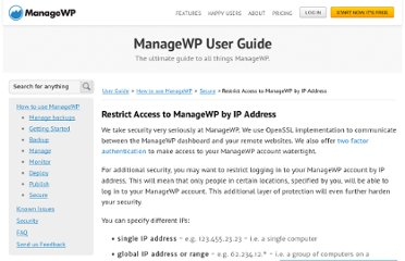 https://managewp.com/user-guide/how-to-use-managewp/secure/restrict-access-to-managewp-by-ip-address