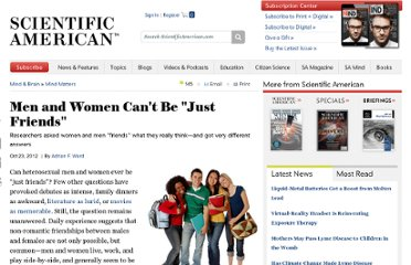 http://www.scientificamerican.com/article.cfm?id=men-and-women-cant-be-just-friends