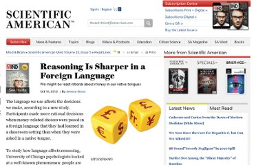 http://www.scientificamerican.com/article.cfm?id=reasoning-is-sharper-in-a-foreign-language