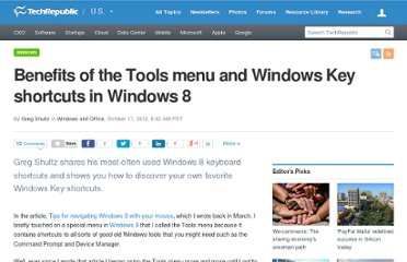 http://www.techrepublic.com/blog/window-on-windows/benefits-of-the-tools-menu-and-windows-key-shortcuts-in-windows-8/6759