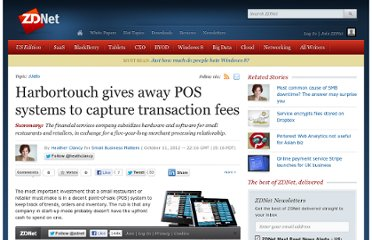 http://www.zdnet.com/harbortouch-gives-away-pos-systems-to-capture-transaction-fees-7000005647/