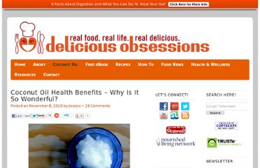 http://www.deliciousobsessions.com/2010/11/coconut-oil-one-of-the-best-foods-you-could-eat/