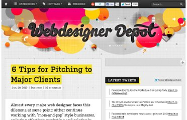 http://www.webdesignerdepot.com/2010/06/6-tips-for-pitching-to-major-clients/