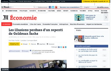 http://www.lemonde.fr/economie/article/2012/10/22/les-illusions-perdues-d-un-repenti-de-goldman-sachs_1779024_3234.html