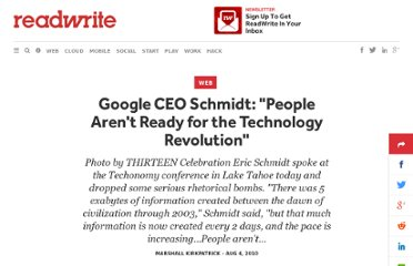 http://readwrite.com/2010/08/04/google_ceo_schmidt_people_arent_ready_for_the_tech