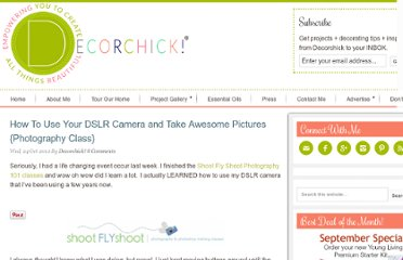 http://www.decorchick.com/how-to-use-dslr/