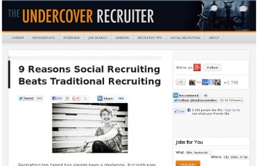 http://theundercoverrecruiter.com/social-recruiting-traditional/