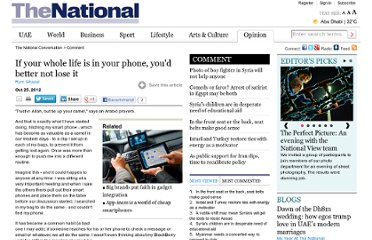 http://www.thenational.ae/thenationalconversation/comment/if-your-whole-life-is-in-your-phone-youd-better-not-lose-it
