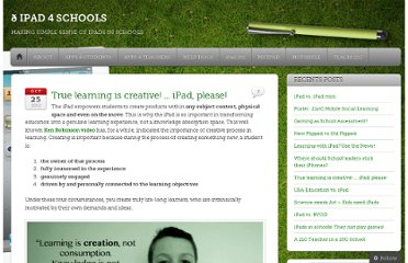 http://ipad4schools.org/2012/10/25/true-learning-is-creative-ipad-please/