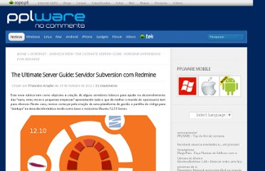 http://pplware.sapo.pt/internet/the-ultimate-server-guide-servidor-subversion-com-redmine/