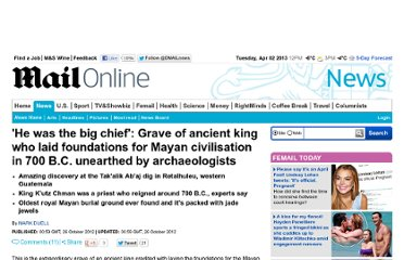 http://www.dailymail.co.uk/news/article-2223355/Grave-ancient-king-laid-foundations-Mayan-civilisation-700-B-C-discovered-archaeologists.html