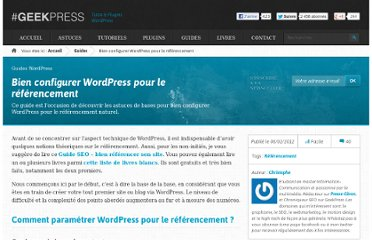 http://www.geekpress.fr/wordpress/guide/configuration-wordpress-referencement-993/