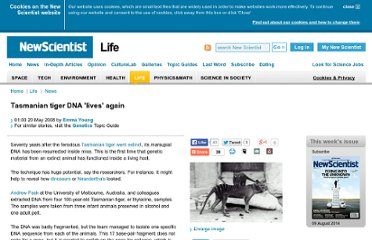 http://www.newscientist.com/article/dn13928-tasmanian-tiger-dna-lives-again.html