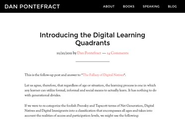 http://www.danpontefract.com/introducing-the-digital-learning-quadrants/