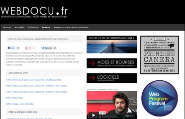 http://webdocu.fr/web-documentaire/liste-des-aides-et-bourses-a-la-production-multimedia-et-interactive/