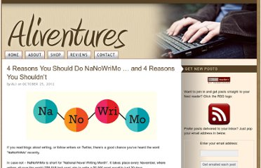 http://www.aliventures.com/4-reasons-nanowrimo-or-not/#more-4022